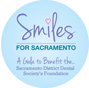 Smiles for Sacramento, A Gala to Benefit the Sacramento District Dental Society's Foundation